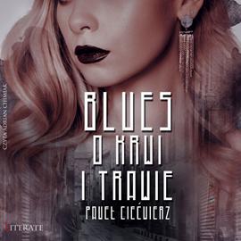 okładka Blues o krwi i trawie, Audiobook | Ciećwierz Paweł
