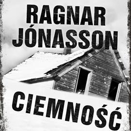 okładka Ciemnośćaudiobook | MP3 | Ragnar Jónasson