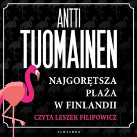 okładka Najgorętsza plaża w Finlandii, Audiobook   Antti Tuomainen