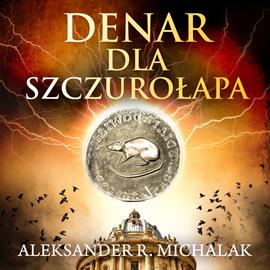 okładka Denar dla szczurołapaaudiobook | MP3 | Aleksander R. Michalak