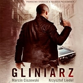 okładka Gliniarzaudiobook | MP3 | Marcin Ciszewski