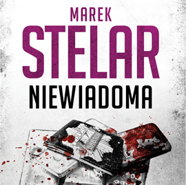 okładka Niewiadoma. Tom 2, Audiobook | Marek Stelar