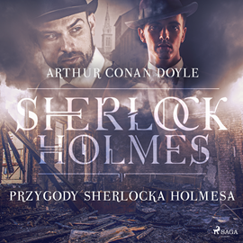 okładka Przygody Sherlocka Holmesa, Audiobook   Arthur Conan Doyle