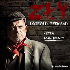 okładka Zły, Audiobook | Leopold Tyrmand
