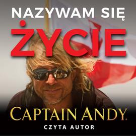 okładka Nazywam się życie, Audiobook | Andy Captain