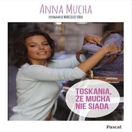 okładka Toskania, że Mucha nie siada, Audiobook | Mucha Anna