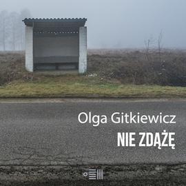 okładka Nie zdążę, Audiobook | Gitkiewicz Olga