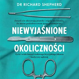 okładka Niewyjaśnione okolicznościaudiobook   MP3   Shepherd Richard