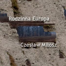 okładka Rodzinna Europaaudiobook | MP3 | Miłosz Czesław