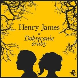 okładka Dokręcanie śruby, Audiobook | Henry James