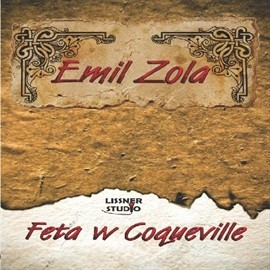 okładka Feta w Coquevilleaudiobook | MP3 | Emil Zola