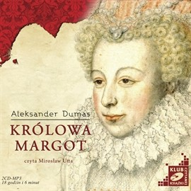 okładka Królowa Margotaudiobook   MP3   Aleksander  Dumas
