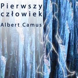 okładka Pierwszy człowiekaudiobook | MP3 | Albert Camus
