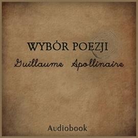 okładka Wybór poezjiaudiobook   MP3   Apolinaire Guillaume