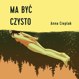 okładka Ma być czysto, Audiobook | Anna Cieplak