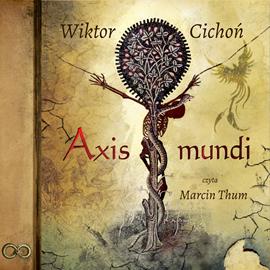 okładka Axis mundi, Audiobook | Cichoń Wiktor