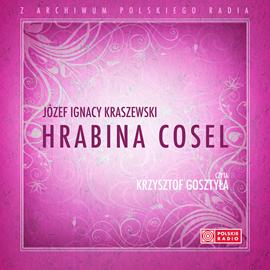 okładka Hrabina Coselaudiobook | MP3 | Józef Ignacy Kraszewski