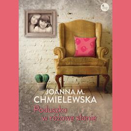 okładka Poduszka w różowe słonieaudiobook | MP3 | M. Chmielewska Joanna