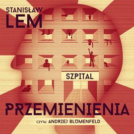 okładka Szpital Przemienieniaaudiobook | MP3 | Stanisław Lem