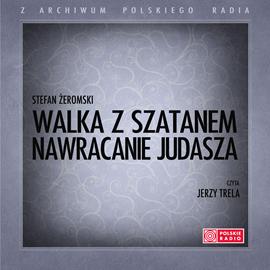 okładka Walka z Szatanem (Tom I - Nawracanie Judasza), Audiobook | Stefan Żeromski