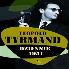 okładka Dziennik 1954audiobook | MP3 | Leopold Tyrmand