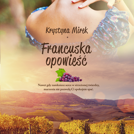 okładka Francuska opowieść, Audiobook | Krystyna Mirek