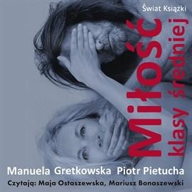 okładka Miłość klasy średniejaudiobook   MP3   Manuela Gretkowska