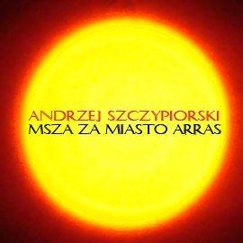 okładka Msza za miasto Arras, Audiobook | Andrzej Szczypiorski