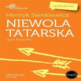 okładka Niewola tatarskaaudiobook | MP3 | Henryk Sienkiewicz