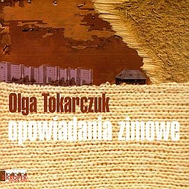 okładka Opowiadania zimoweaudiobook | MP3 | Olga Tokarczuk