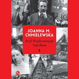 okładka Pod wędrownym aniołemaudiobook | MP3 | M. Chmielewska Joanna