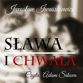 okładka Sława i chwała, Audiobook | Jarosław Iwaszkiewicz