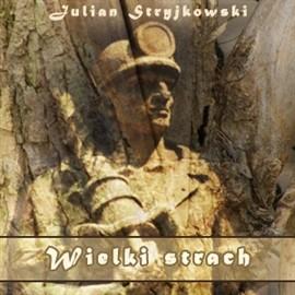 okładka Wielki strach, Audiobook | Stryjkowski Julian