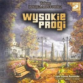 okładka Wysokie progi, Audiobook | Tadeusz Dołęga-Mostowicz