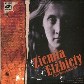 okładka Ziemia Elżbiety, Audiobook | Gojawiczyńska Pola