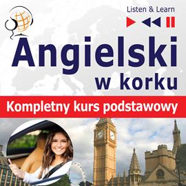 okładka Angielski w korku. Kompletny kurs podstawowyaudiobook | MP3 | Dorota Guzik