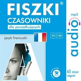 okładka FISZKI audio – j. francuski – Czasowniki dla początkującychaudiobook | MP3 | Wojsyk Patrycja