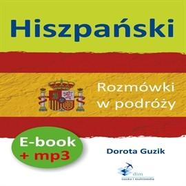 okładka Hiszpański Rozmówki w podróży + PDFaudiobook   MP3   Dorota Guzik