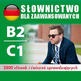 okładka Kurs audio Niemiecki – słówka dla zaawansowanych B2/C1audiobook | MP3 | Dvoracek Tomas