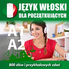 okładka Język włoski dla początkujących A1, A2audiobook | MP3 | Dvoracek Tomas