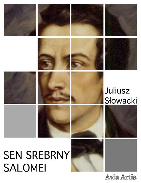 okładka Sen srebrny Salomeiebook   epub, mobi   Juliusz Słowacki