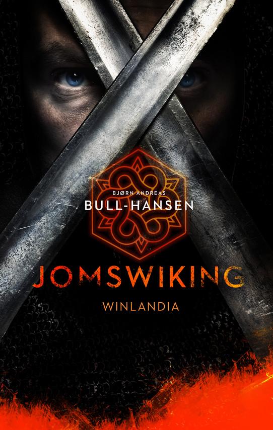 okładka Jomswiking. Winlandiaebook   epub, mobi   Bjørn Andreas Bull-Hansen