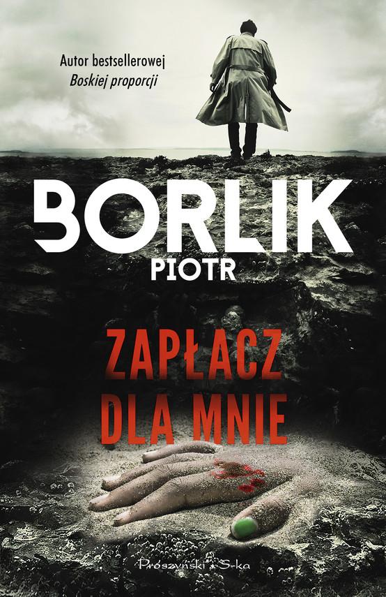 okładka Zapłacz dla mnieebook   epub, mobi   Piotr Borlik