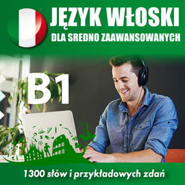 okładka Język włoski dla średnio zaawansowanych B1, Audiobook | Dvoracek Tomas