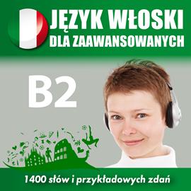 okładka Język włoski dla zaawansowanych B2, Audiobook | Dvoracek Tomas