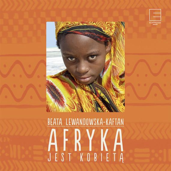 okładka Afryka jest kobietą, Audiobook | Beata Lewandowska-Kaftan