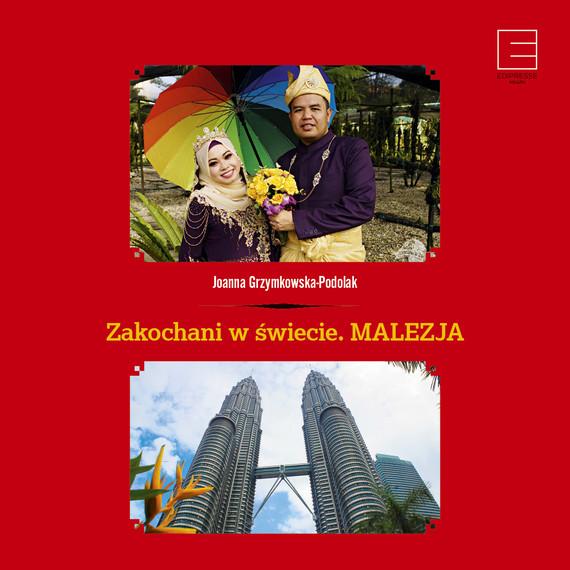 okładka Zakochani w świecie. Malezja, Audiobook | Joanna Grzymkowska-Podolak