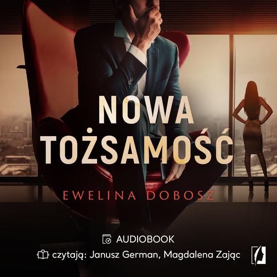 okładka Nowa tożsamość, Audiobook   Ewelina  Dobosz