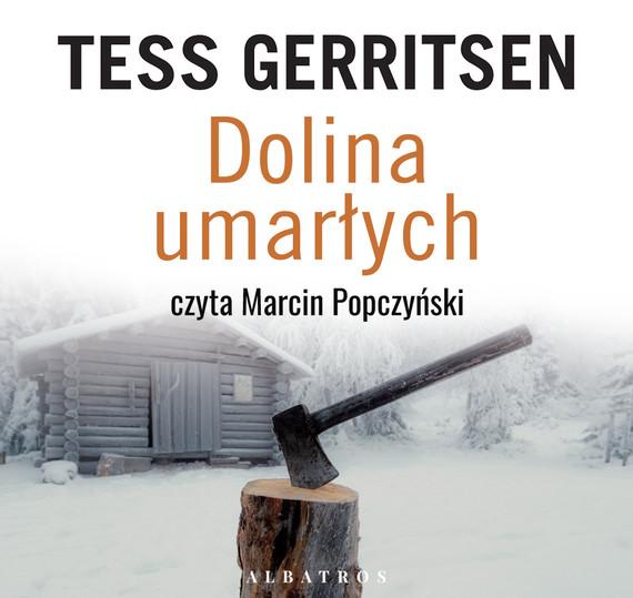 okładka DOLINA UMARŁYCHaudiobook | MP3 | Tess Gerritsen