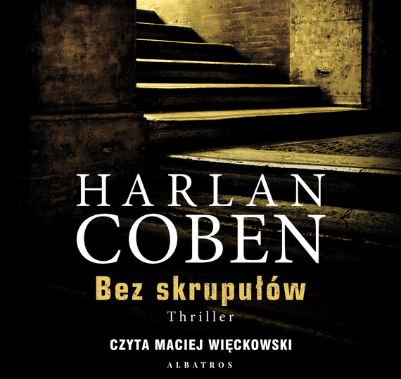 okładka BEZ SKRUPUŁÓW, Audiobook | Harlan Coben